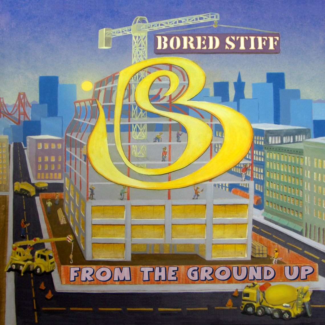 "One of many Bored Stiff albums to be released, this is definately a good one, ""From the Ground Up."" -- Photo Courtesy from Hella Records"