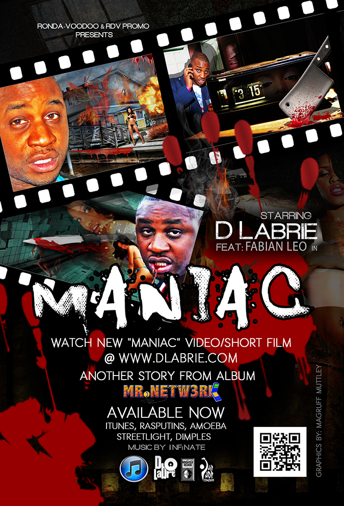 Look for MANIAC Video edited by Jae Synth!! www.dlabrie.com