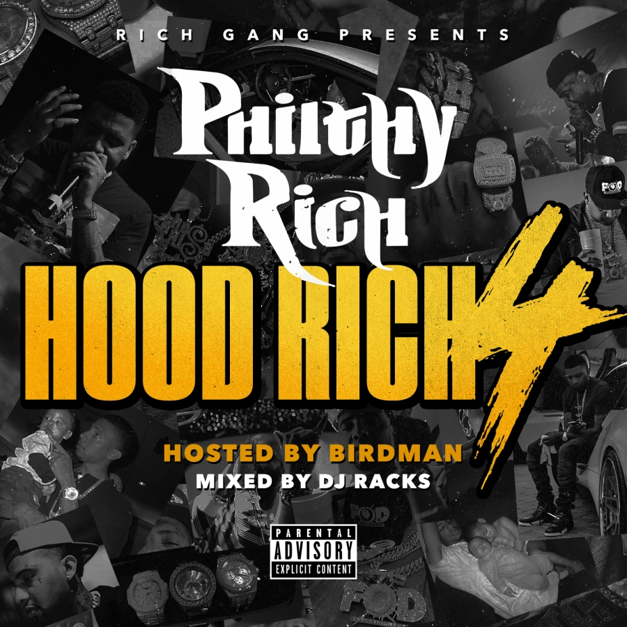 "Philthy Rich Readies ""Hood Rich 4"" Mixtape Hosted By ""Birdman"""